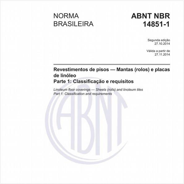 Revestimentos de pisos - Mantas (rolos) e placas de linóleo - Parte 1: Classificação e requisitos