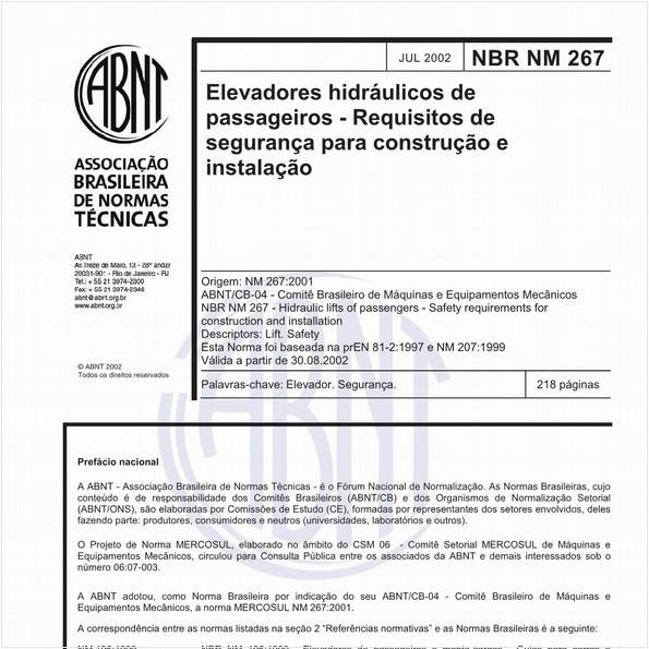 Elevadores hidráulicos de passageiros - Requisitos de segurança para construção e instalação