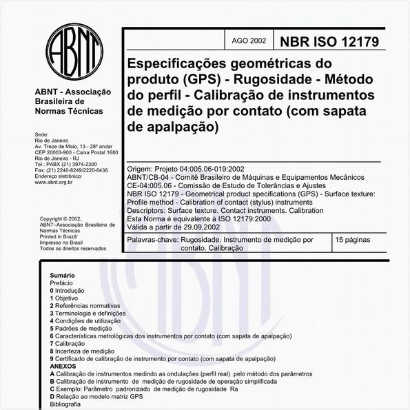 Especificações geométricas do produto (GPS) - Rugosidade - Método do perfil - Calibração de instrumentos de medição por contato (com sapata de apalpação)