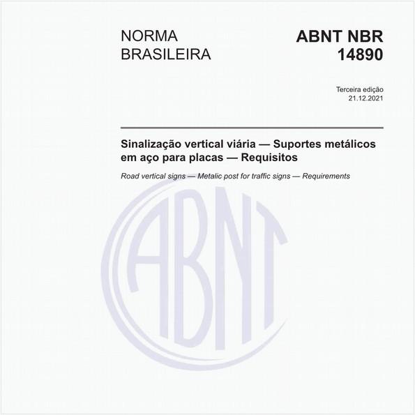 Sinalização vertical viária — Suportes metálicos em aço para placas — Requisitos