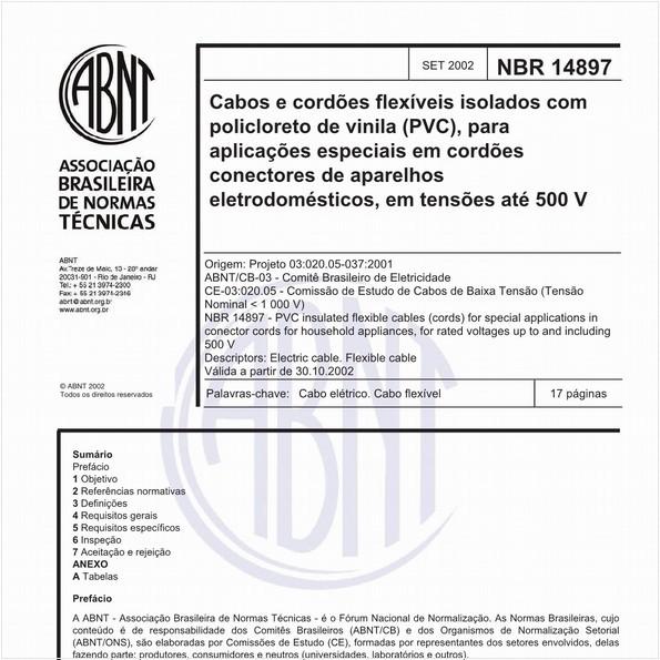 Cabos e cordões flexíveis isolados com policloreto de vinila (PVC), para aplicações especiais em cordões conectores de aparelhos eletrodomésticos, em tensões até 500 V