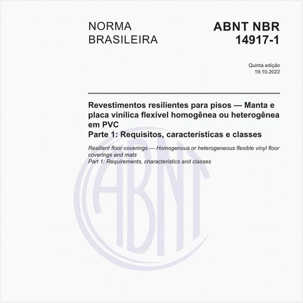 Revestimentos resilientes para pisos - Manta (rolo) ou placa (régua) vinílica flexível homogênea ou heterogênea em PVC - Parte 1: Requisitos, características e classes