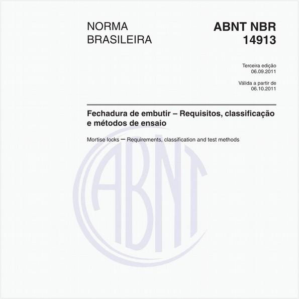 Fechadura de embutir – Requisitos, classificação e métodos de ensaio
