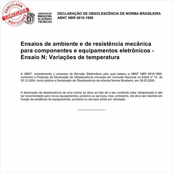 Ensaios de ambiente e de resistência mecânica para componentes e equipamentos eletrônicos - Ensaio N: Variações de temperatura