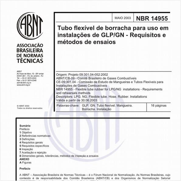 Tubo flexível de borracha para uso em instalações de GLP/GN - Requisitos e métodos de ensaio