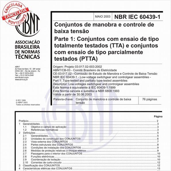 Conjuntos de manobra e controle de baixa tensão - Parte 1: Conjuntos com ensaio de tipo totalmente testados (TTA) e conjuntos com ensaio de tipo parcialmente testados (PTTA)