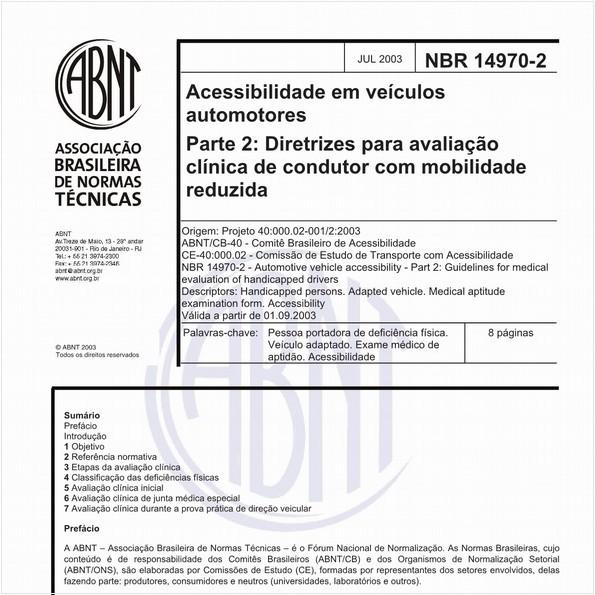 Acessibilidade em veículos automotores - Parte 2: Diretrizes para avaliação clínica de condutor em mobilidade reduzida
