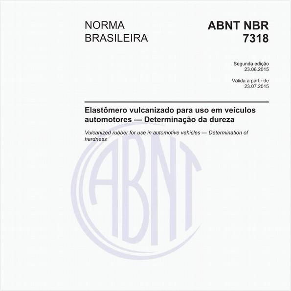 Elastômero vulcanizado para uso em veículos automotores - Determinação da dureza