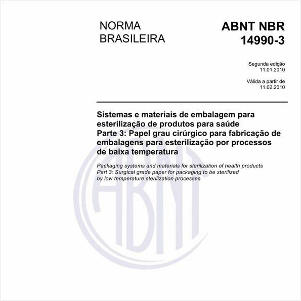 Sistemas e materiais de embalagem para esterilização de produtos para saúde  Parte 3: Papel grau cirúrgico para fabricação de embalagens para esterilização por processos de baixa temperatura