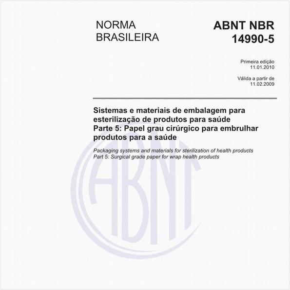 Sistemas e materiais de embalagem para esterilização de produtos para saúde - Parte 5: Papel grau cirúrgico para embrulhar produtos para a saúde