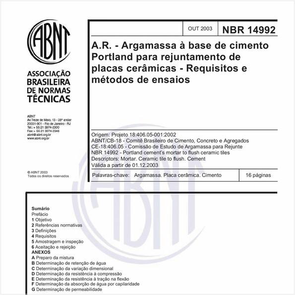 A.R. - Argamassa à base de cimento Portland para rejuntamento de placas cerâmicas - Requisitos e métodos de ensaios