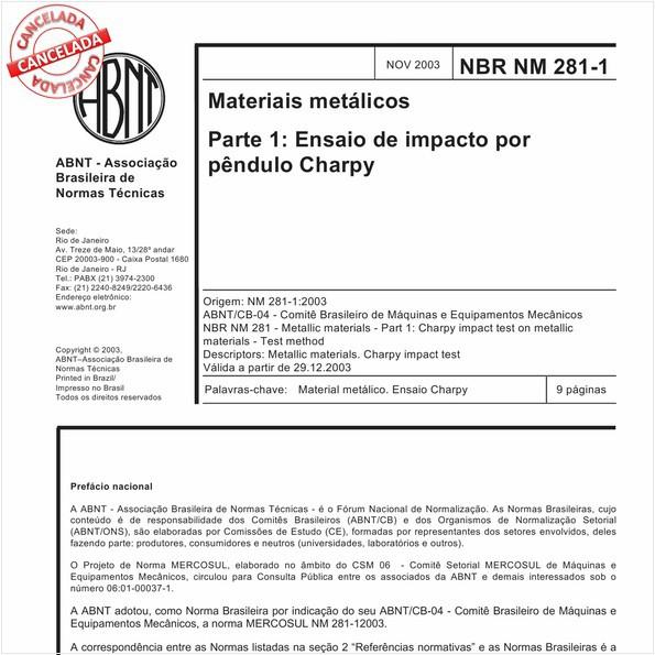 Materiais metálicos - Parte 1: Ensaio de impacto por pêndulo Charpy