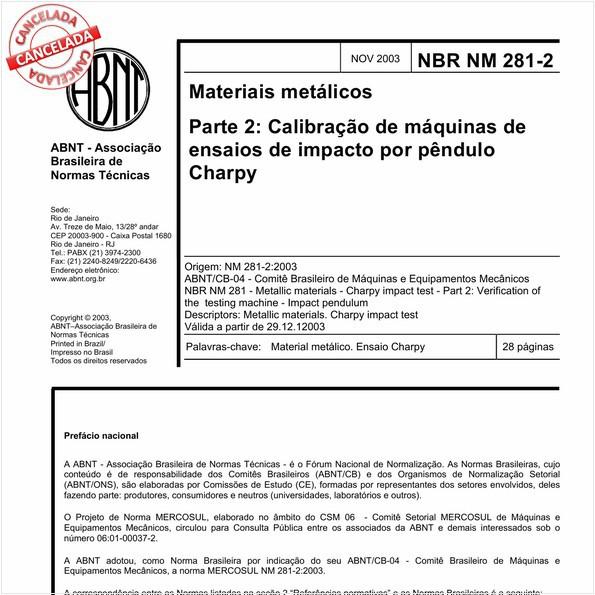 Materiais metálicos - Parte 2: Calibração de máquinas de ensaios de impacto por pêndulo Charpy