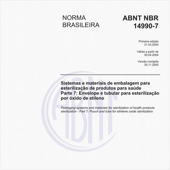 Sistemas e materiais de embalagem para esterilização de produtos para saúde - Parte 7: Envelope e tubular para esterilização por óxido de etileno