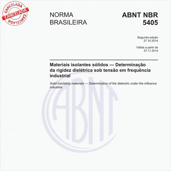 Materiais isolantes sólidos - Determinação da rigidez dielétrica sob tensão em frequênciaindustrial