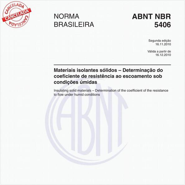 Materiais isolantes sólidos - Determinação do coeficiente de resistência ao escoamento sob condições úmidas
