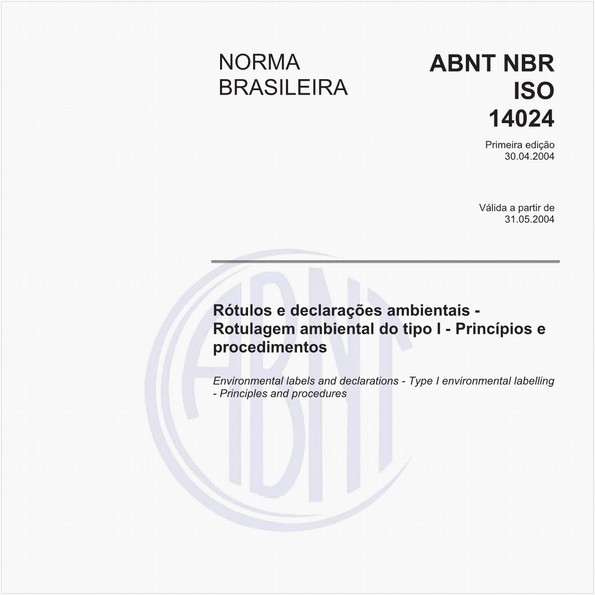 Rótulos e declarações ambientais - Rotulagem ambiental do tipo l - Princípios e procedimentos