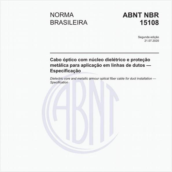 Cabo óptico com núcleo dielétrico e proteção metálica para aplicação em linhas de dutos — Especificação