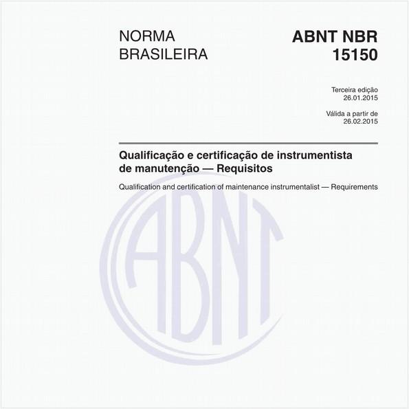 Qualificação e certificação de instrumentista de manutenção — Requisitos