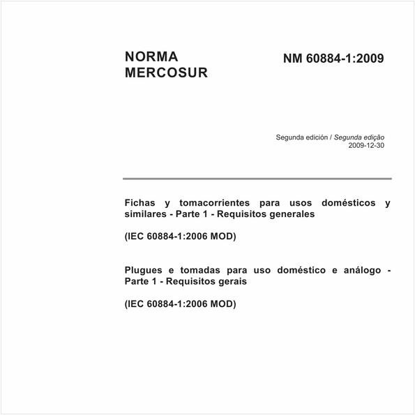Plugues e tomadas para uso doméstico e análogo - Parte 1: Requisitos gerais (IEC 60884-1:1994 MOD)