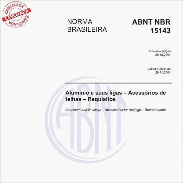 Alumínio e suas ligas - Acessórios de telhas - Requisitos