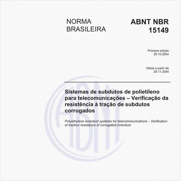 Sistemas de subdutos de polietileno para telecomunicações - Verificação da resistência à tração de subdutos corrugados