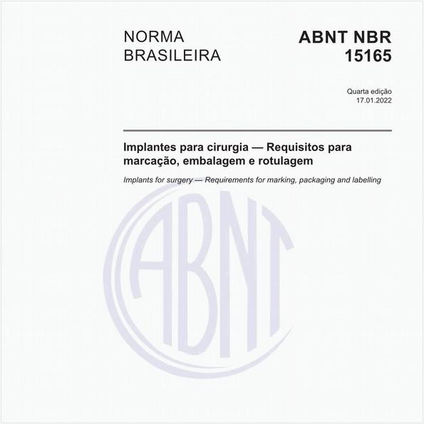 Implantes para cirurgia — Requisitos para marcação, embalagem e rotulagem