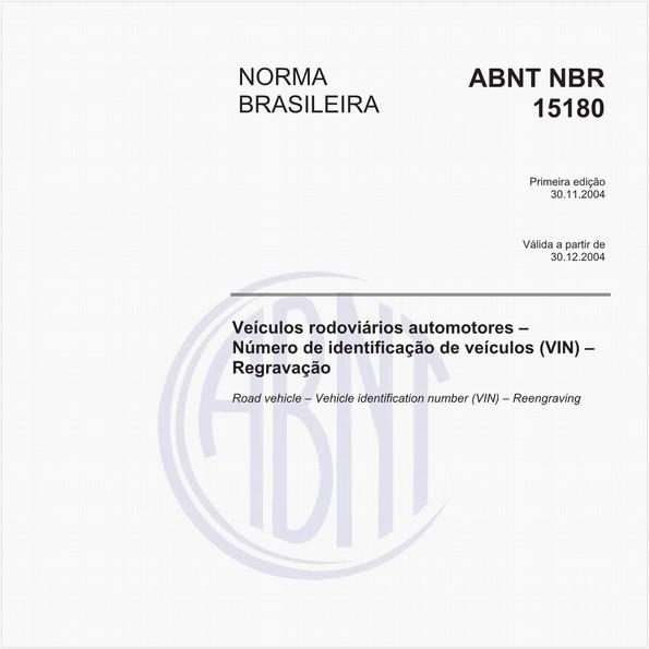 Veículos rodoviários automotores - Número de identificação de veículos (VIN) - Regravação