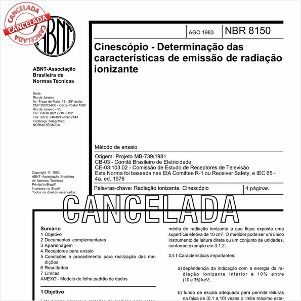 Cinescópio - Determinação das características de emissão de radiação ionizante