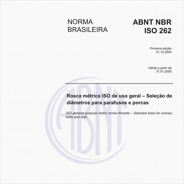 Rosca métrica ISO de uso geral - Seleção de diâmetros para parafusos e porcas