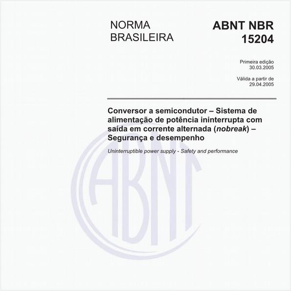 Conversor a semicondutor - Sistema de alimentação de potência ininterrupta com saída em corrente alternada (nobreak) - Segurança e desempenho