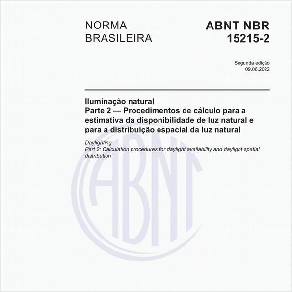 Iluminação natural - Parte 2 - Procedimentos de cálculo para a estimativa da disponibilidade de luz natural