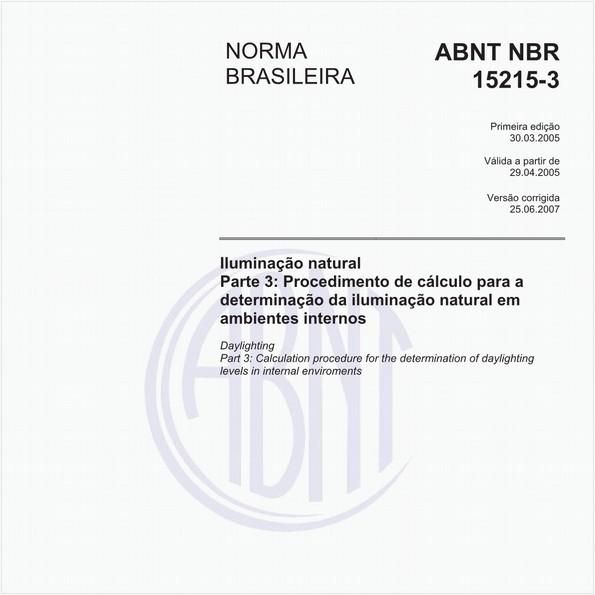 Iluminação natural - Parte 3: Procedimento de cálculo para a determinação da iluminação natural em ambientes internos