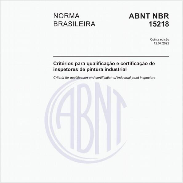 Critérios para qualificação e certificação de inspetores de pintura industrial