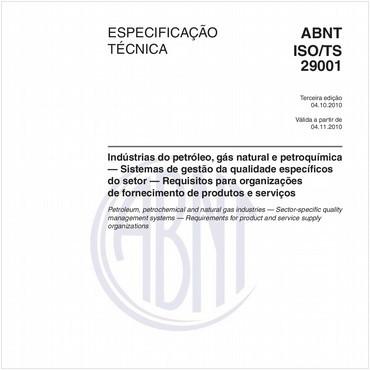 ABNT ISO/TS29001 de 10/2010