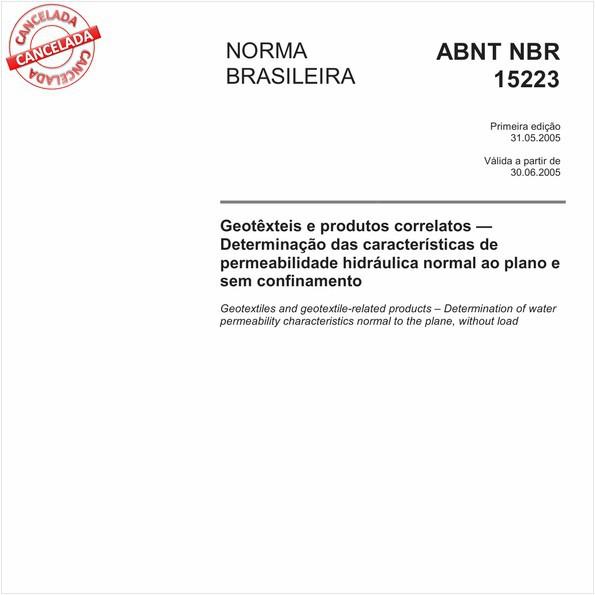Geotêxteis e produtos correlatos - Determinação das características de permeabilidade hidráulica normal ao plano e sem confinamento