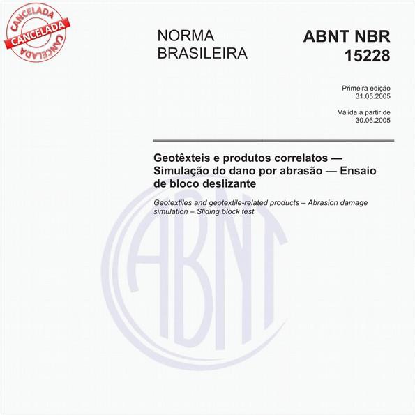 Geotêxteis e produtos correlatos - Simulação do dano por abrasão - Ensaio de bloco deslizante