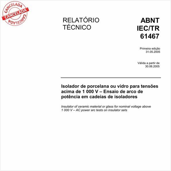 ABNT IEC/TR61467 de 05/2012