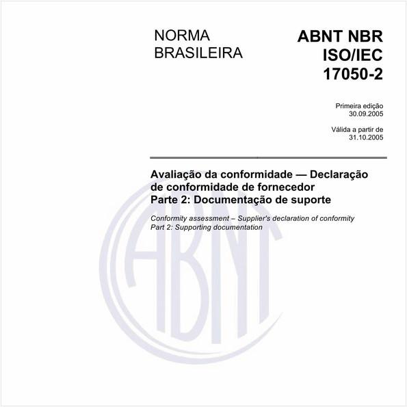Avaliação da conformidade - Declaração de conformidade de fornecedor - Parte 2: Documentação de suporte