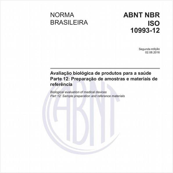 Avaliação biológica de produtos para a saúde - Parte 12: Preparação de amostras e materiais de referência