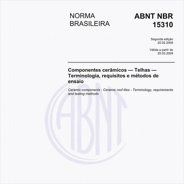Componentes cerâmicos - Telhas - Terminologia, requisitos e métodos de ensaio