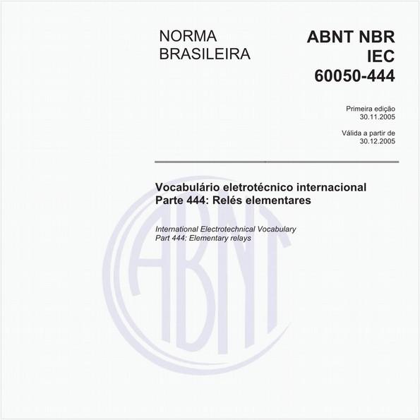 Vocabulário eletrotécnico internacional - Parte 444: Relés elementares