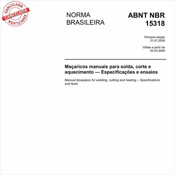 Maçaricos manuais para solda, corte e aquecimento - Especificações e ensaios
