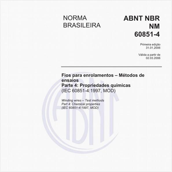 Fios para enrolamentos - Métodos de ensaios - Parte 4: Propriedades químicas (IEC 60851-4:1997, MOD)