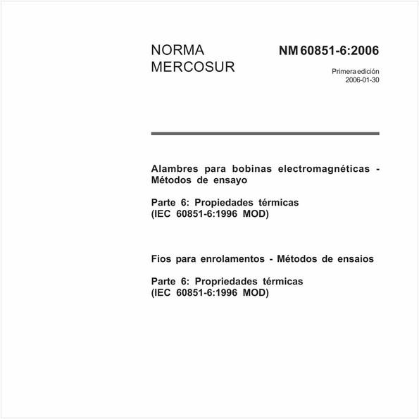 Fios para enrolamentos - Métodos de ensaios - Parte 6: Propriedades térmicas (IEC 60851-6:1997, MOD)