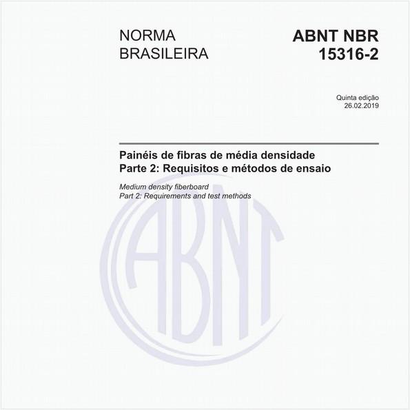 Painéis de fibras de média densidade - Parte 2: Requisitos e métodos de ensaio