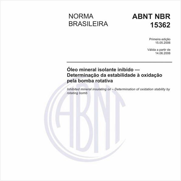 Óleo mineral isolante inibido - Determinação da estabilidade à oxidação pela bomba rotativa