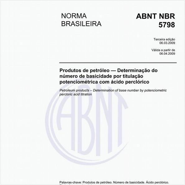 Produtos de petróleo - Determinação do índice de basicidade por titulação potenciométrica com ácido perclórico