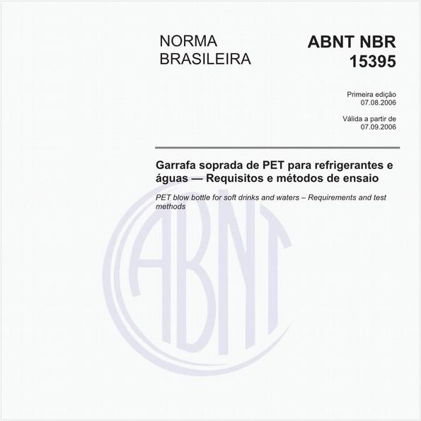 Garrafa soprada de PET para refrigerantes e águas - Requisitos e métodos de ensaio