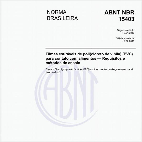 Filme estirável de poli(cloreto de vinila) (PVC) para contato com alimentos - Requisitos e métodos de ensaio